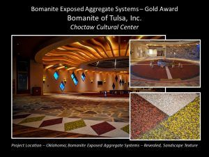 Bomanite of Tulsa, Inc. Tulsa OK installed a custom Bomanite Revealed Exposed Aggregate System with colors of White, Red, Yellow and Black Aggregates along with the Bomanite Sandscape Texture Exposed Aggregate System in Autumn Brown to identify with the Choctaw Cultural Center's Heritage earning them a Gold Award at the Bomanite Decorative Concrete Annual Awards Program.